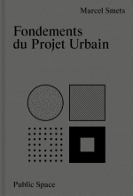 Marcel Smets , Fondements du projet urbain