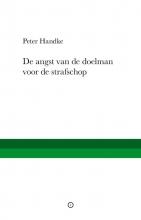 Peter Handke , De angst van de doelman voor de strafschop