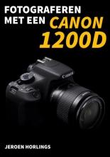 Jeroen Horlings , Fotograferen met een Canon 1200D