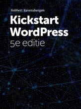 Robbert Ravensbergen , Kickstart Wordpress