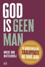 Mieke van Nistelrooij , God is geen man