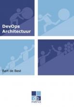 Bart de Best , DevOps Architectuur