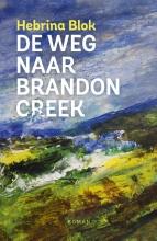 Hebrina  Blok De weg naar Brandon Creek