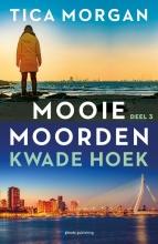 Tica Morgan , Kwade Hoek