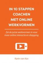 Karin van Kas , In 10 stappen coachen met online werkvormen