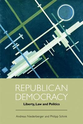 Andreas Niederberger,   Philipp Schink,Republican Democracy