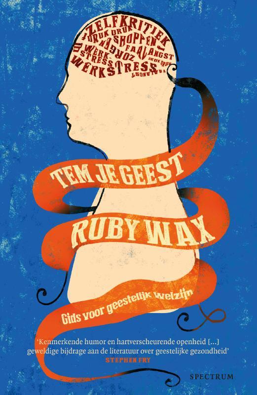 Ruby Wax,Tem je geest