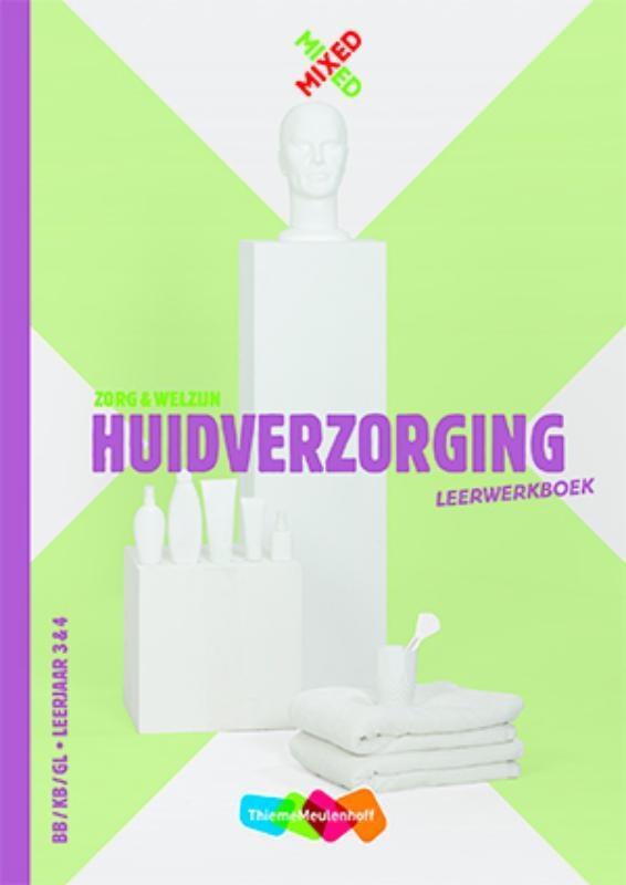 Karin Jacobs,Huidverzorging BB/KB/GL Leerjaar 3 & 4 Combipakket leerwerkboek + totaallicentie leerling