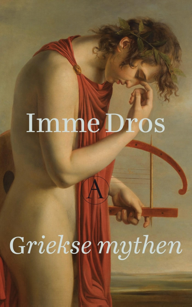 Imme Dros,Griekse mythen