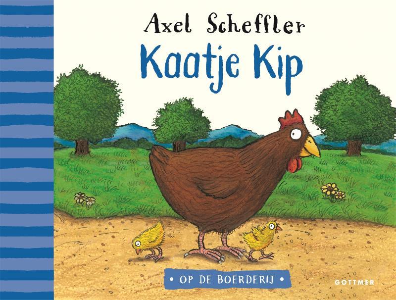 Axel Scheffler,Kaatje Kip