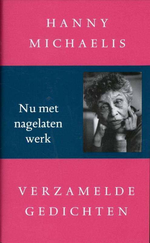 Hanny Michaelis,Verzamelde gedichten