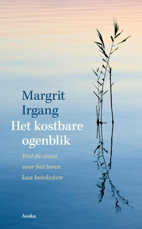 Margriet Irgang,Het kostbare ogenblik