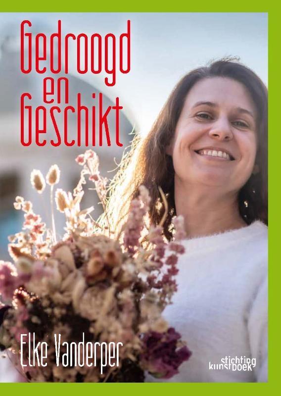 Elke Vanderper,Gedroogd & Geschikt