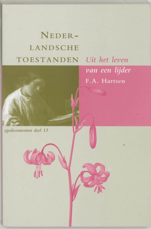 F.A. Hartsen,Nederlandsche toestanden