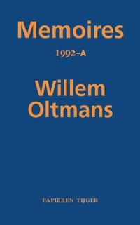 Willem Oltmans,Memoires 1992-A