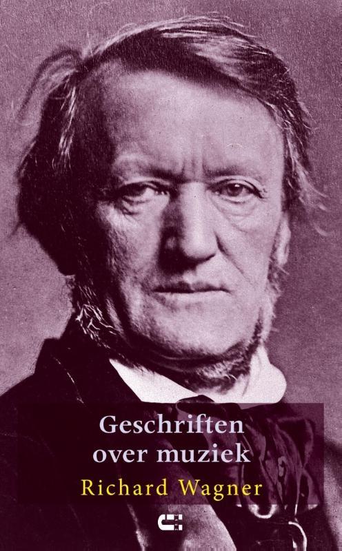 Richard Wagner,Geschriften over muziek
