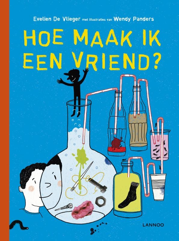 Evelien De Vlieger, Wendy  Panders,Hoe maak ik een vriend?