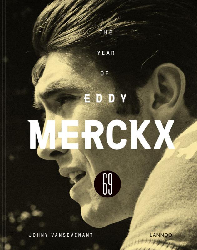 Johny Vansevenant,1969-The year of Eddy Merckx
