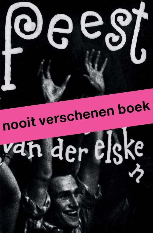 Mattie Boom, Hans Rooseboom,Feest. Ed van der Elsken