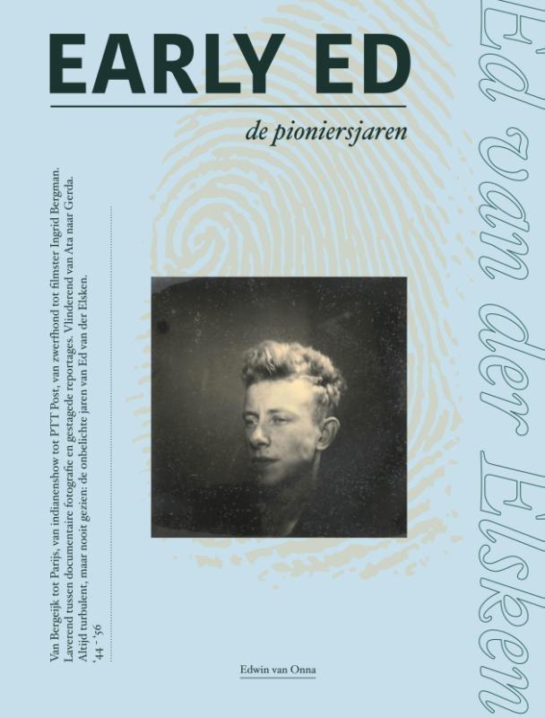 Edwin van Onna,Early Ed