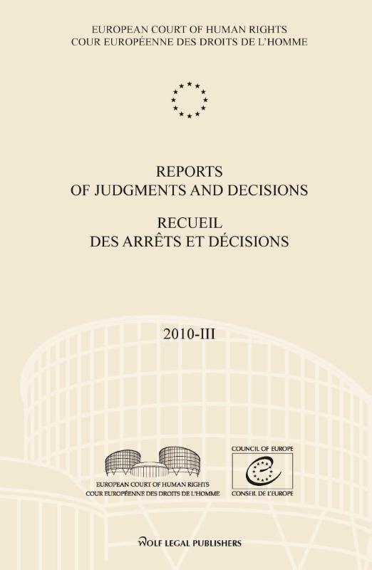 ,Reports of judgments and decisions recueil des arrets et decisions 2010-III