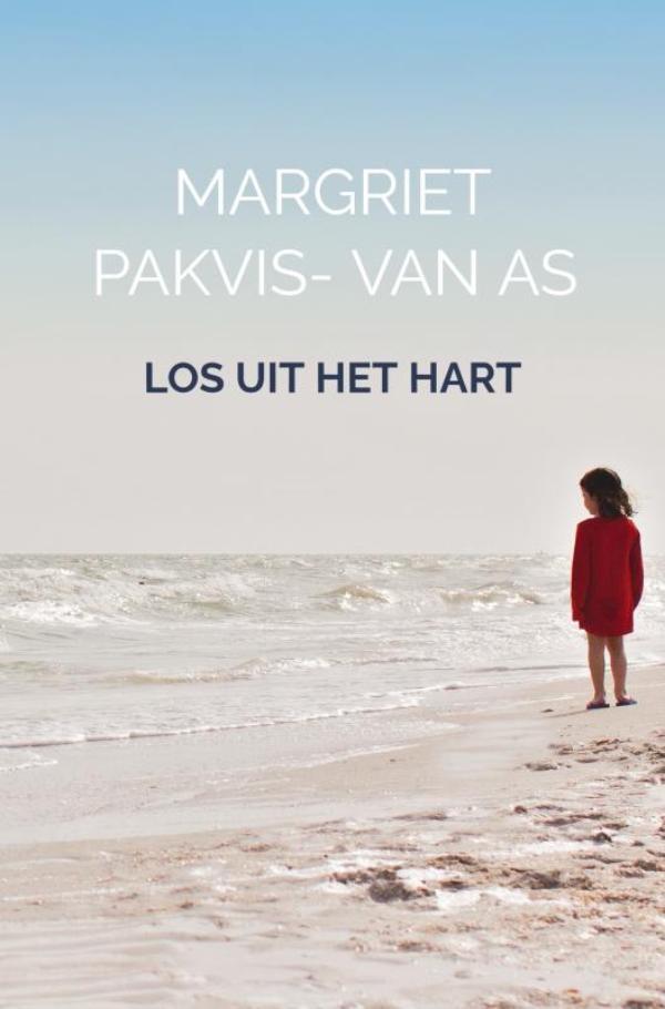 Margriet Pakvis- van As,Los uit het hart