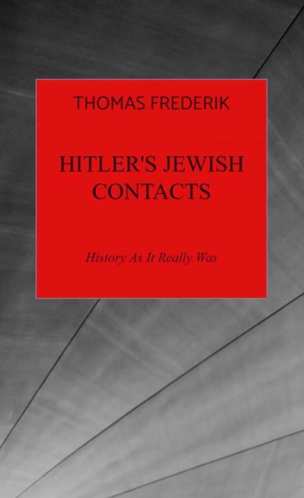 Thomas Frederik,Hitler`s Jewish Contacts