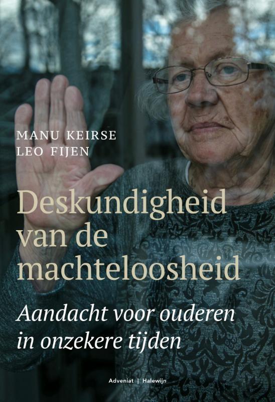 Leo Fijen, Manu Keirse, Marinus van den Berg,Deskundigheid van de machteloosheid