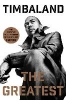 Timbaland,The Greatest