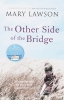 Mary Lawson,The Other Side of the Bridge