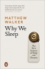 <b>Walker, Matthew</b>,Why We Sleep