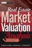 Kahr, Joshua,Real Estate Market Valuation and Analysis