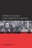 Gail Hershatter,Women in China`s Long Twentieth Century