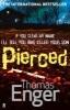 Enger, Thomas,Pierced