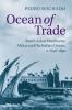 Machado, Pedro,Ocean of Trade