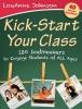 Johnson, LouAnne,Kick-Start Your Class