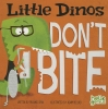 Dahl, Michael,Little Dinos Don`t Bite