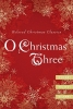 Henry, O.,   Tolstoy, Leo,   Dickens, Charles,O Christmas Three