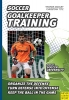 Dooley, Thomas,Soccer: Goalkeeper Training