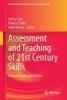 ,Assessment and Teaching of 21st Century Skills