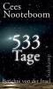 Nooteboom, Cees,533 Tage. Berichte von der Insel