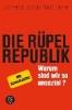 Schindler, Jörg,Die R?pel-Republik