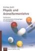 Barth, Andreas,Physik und Arzneiformenlehre