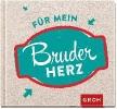 GROH Verlag,Für mein Bruderherz