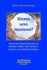 Siamo una nazione?.,Nationales Selbstverständnis im aktuellen Diskurs über Sprache, Literatur und Geschichte Italiens.