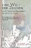 Eine Welt der Zeichen,Yoko Tawadas Frankreich als Dritter Raum Mit dem Tagebuch der bebenden Tage und zwei weiteren Originaltexten von Yoko Tawada