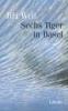 Weil, Jiri,Sechs Tiger in Basel