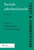 ,<b>Tekst & Commentaar: Socialezekerheidsrecht</b>