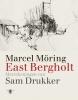 Marcel Möring,East Bergholt