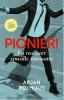 Arjan  Polhuijs,Pionier! - En realiseer zinvolle innovatie